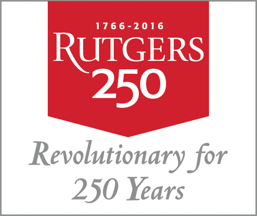Rutgers: 250: Revolutionary for 250 years.